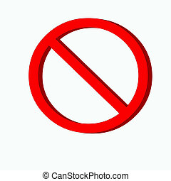 No Sign, Prohibit or  Banned