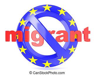 No sign. EU flag and word migrant
