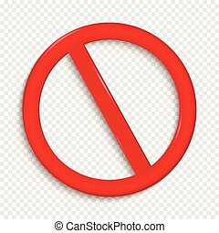 No Sign. Isolated on transparent background. Vector...