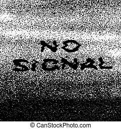 No signal message. Error screen concept.