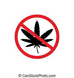 no, signo., parada, drugs., narcótico, cannabis