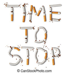 no smoking - Text ''time to stop'' made from broken ...