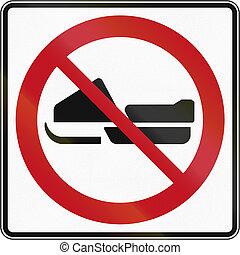 Regulatory road sign in Quebec, Canada - No snowmobiles.