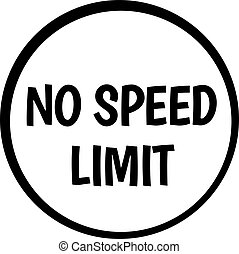 NO SPEED LIMIT stamp on white isolated
