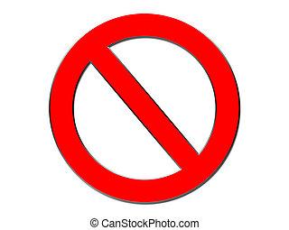 No - Universal symbol for no