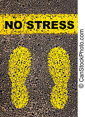No Stress message. Conceptual image