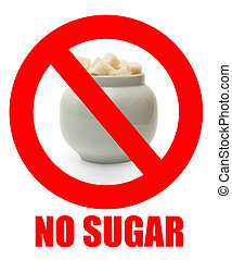 No sugar sigh. Forbidden eating sugar in a prohibited sign.