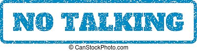 No Talking Rubber Stamp