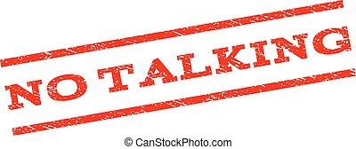 No Talking Watermark Stamp