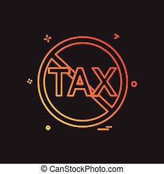 No Tax icon design vector