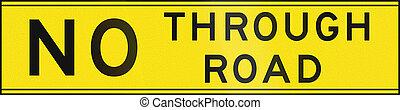 No Through Road In Australia