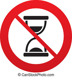 No time. Hourglass sign icon. Sand timer symbol. Red...