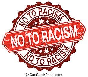 no to racism red round grunge stamp on white
