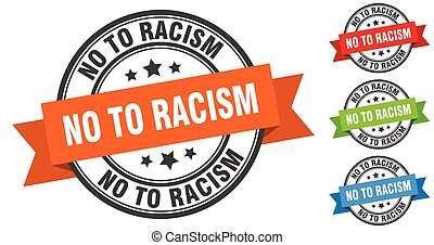 no to racism stamp. round band sign set. label