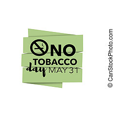 No tobacco day, may 31st