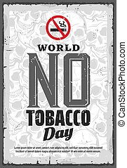No tobacco day, smoking prohibition or quitting - World no ...