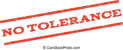 No Tolerance Watermark Stamp