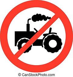 no tractor sign  (prohibition icon)
