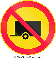No Trailers in Finland - Road sign 314 in Finland - No...