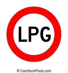 No transit transport LPG roadsign