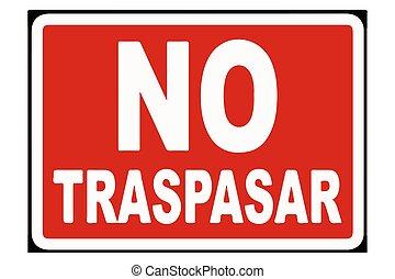 No Traspasar Sign Vector illustration EPS10