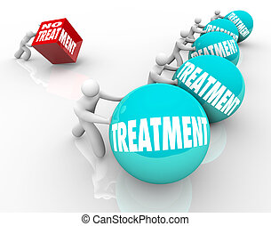 No Treatment words on a cube being pushed by a man or person suffering from a medical condition and refusing therapy or medical help