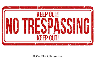 No trespassing stamp