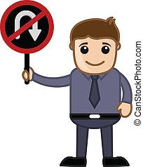 No U Turn Allowed - Cartoon Vector - Cartoon Businessman...