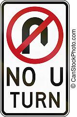 No U-Turn In Australia - Australian traffic sign - No U-Turn