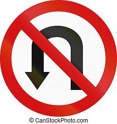 No U-Turn in Poland - Polish regulatory sign - no U-turn.