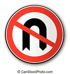 No U Turn Road Traffic Sign - A large round red traffic sign...
