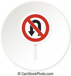 No U turn traffic sign icon circle - No U turn traffic sign...