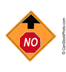 No Up Ahead Sign - No Up Ahead traffic sign on a yellow...