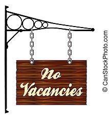 No Vacancies Hanging Sign - A rectangle wooden sign hanging...