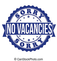 No vacancies stamp - Grunge rubber stamp with the text sorry...