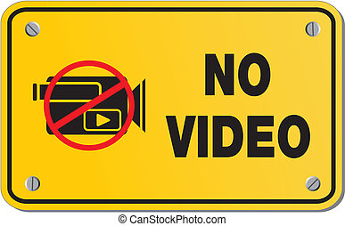 no video yellow sign - rectangle s - suitable for warning...