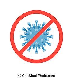 No virus sign, Wuhan Virus or Coronavirus related vector illustration