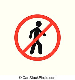 No walking traffic sign, prohibition no pedestrian sign vector for graphic design, logo, web site, social media, mobile app, ui