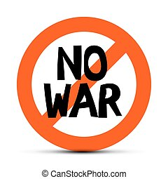 No War Slogan - Vector Title in Red Circle Isolated on White Background