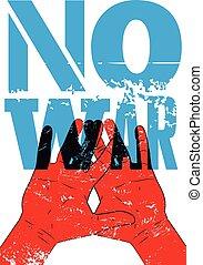 No war. Typographic retro grunge pe