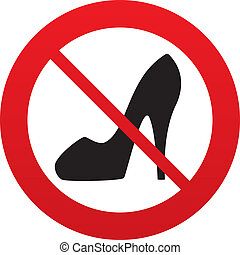 No Women's shoe sign icon. High heels shoe. - No Women sign....