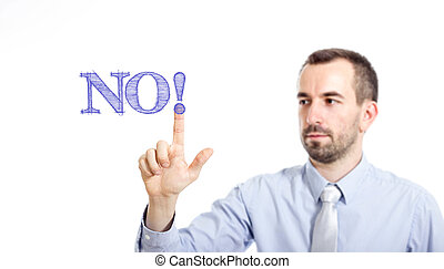 NO! -  Young businessman with small beard touching text
