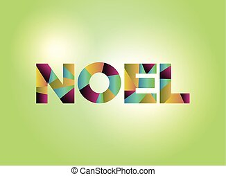 Noel Concept Colorful Word Art Illustration