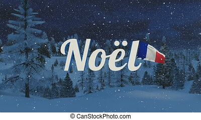 Noel text, Santa and France flag - Animated glowing Noel...
