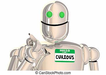 noem etiket, robot, illustratie, vragende vragen, nieuwsgierig, hallo, 3d