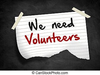noi, -, nota, bisogno, messaggio, volontari