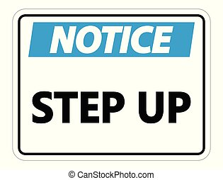 Noice Step Up Wall Sign on white background