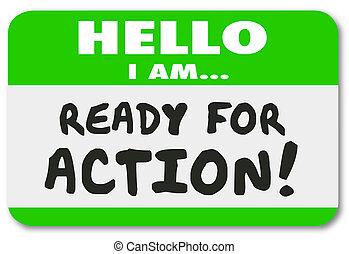 nom, autocollant, conduire, prêt, étiquette, initiative, ambition, action, bonjour