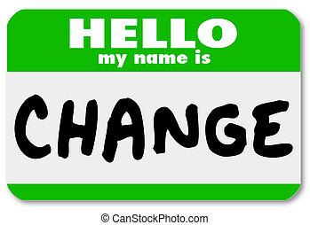 nom, autocollant, nametag, étiquette, mon, bonjour, changement