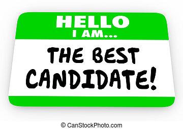 nom, candidat, autocollant, illustration, étiquette, bonjour, mieux, 3d